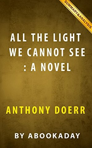 All The Light We Cannot See Novel Summary
