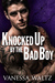 Knocked Up by the Bad Boy (Cravotta Crime Family, #2)
