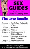 Sex Guides - The Love Bundle: From the Guide To Getting It On: Romance, Kissing, Getting Naked, Orgasms-Sunsets-&-Hand-Grenades, and The Orgasm Talk
