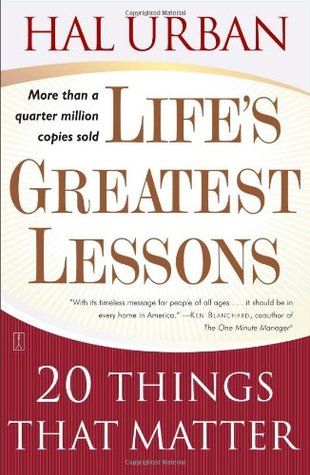 Life's Greatest Lessons by Hal Urban