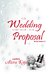 A Wedding and a Proposal (The Four Seasons, #3.5)