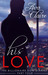 His Love by Ava Claire