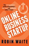 Online Business Startup by Robin Waite