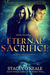 Eternal Sacrifice (Mortal Enchantment, #4)