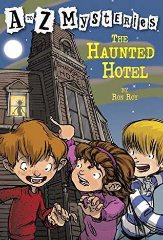 The Haunted Hotel by Ron Roy