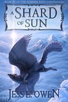 A Shard of Sun: Book 3 of the Summer King Chronicles