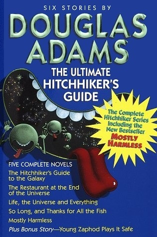 The Ultimate Hitchhiker's Guide by Douglas Adams