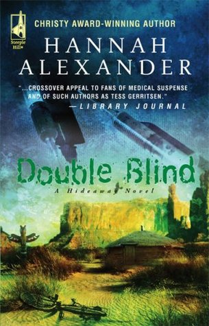 Double Blind (Hideaway, #9) by Hannah Alexander