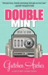 Double Mint (Davis Way Crime Caper #4)