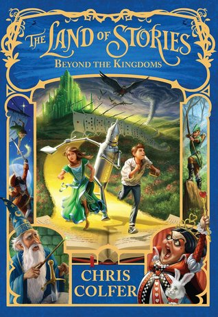 Beyond the Kingdoms (The Land of Stories #4)