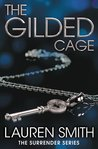 The Gilded Cage (Surrender, #2)
