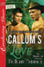 Callum's Love (The Men of the Crazy Angle Ranch, #5)