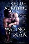 Waking the Bear (Broken Chains Book 1)
