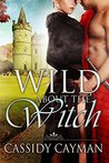 Wild about the Witch (Lost Highlander, #6)