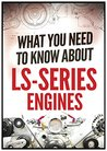 What You Need to Know About LS-Series Engines (LS Swap Guide)