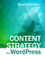 Content Strategy for WordPress