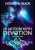 In Motion with Devotion Vol...