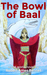 The Bowl of Baal