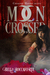 Moon Crossed (The Complete First Season): Season 1 (Episodes 1-6) (Crescent Hunter)