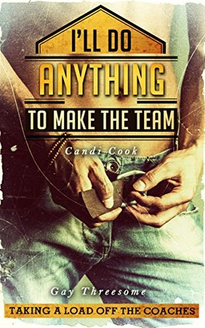 Gay Threesome: Anything to Make the Team (Gay Sex Stories)