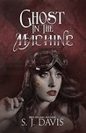 Ghost in the Machine (Steam and Cyber #1)