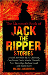 The Mammoth Book of the Adventures of Jack the Ripper