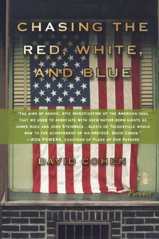 Chasing the Red, White, and Blue by David Cohen