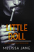 Little Doll by Melissa Jane