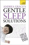 Andrea Grace's Gentle Sleep Solutions: Teach Yourself (Teach Yourself General)