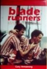 Blade Runners: Lives in Football