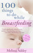 100 Things to do while Breastfeeding by Melissa Addey