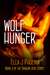 Wolf Hunger (Book 3 of the Dragon Heat series)