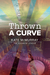 Thrown a Curve (The Rainbow League, #2)