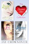 The Marked Men 3-Book Collection: Rule, Jet, Rome (Marked Men, #1-3)