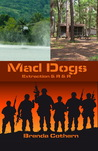 Mad Dogs Volumes 2 (3 & 4)