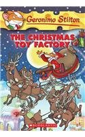 The Christmas Toy Factory by Geronimo Stilton