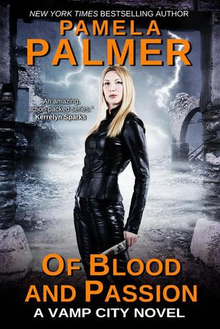 Of Blood and Passion (Vamp City, #3)