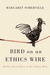 Bird on an Ethics Wire: Battles about Values in the Culture Wars