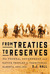 From Treaties to Reserves: The Federal Government and Native Peoples in Territorial Alberta, 1870-1905