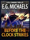 Before The Clock Strikes (Kyle Simmons Thriller, #1)