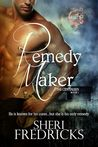 Remedy Maker by Sheri Fredricks