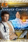 Cinderella Had it Easy by Jennifer Conner