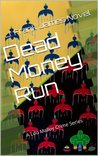 Dead Money Run