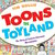 Toons in Toyland: The Story of Cartoon Merchandise
