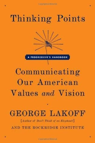 Thinking Points by George Lakoff