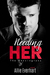 Needing Her (The Kensingtons, #1)