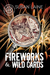 Fireworks & Wild Cards by Susan Laine