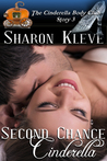 Second Chance Cinderella by Sharon Kleve