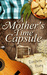 A Mother's Time Capsule: Stories About Motherhood