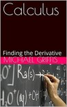 Calculus: Finding the Derivative